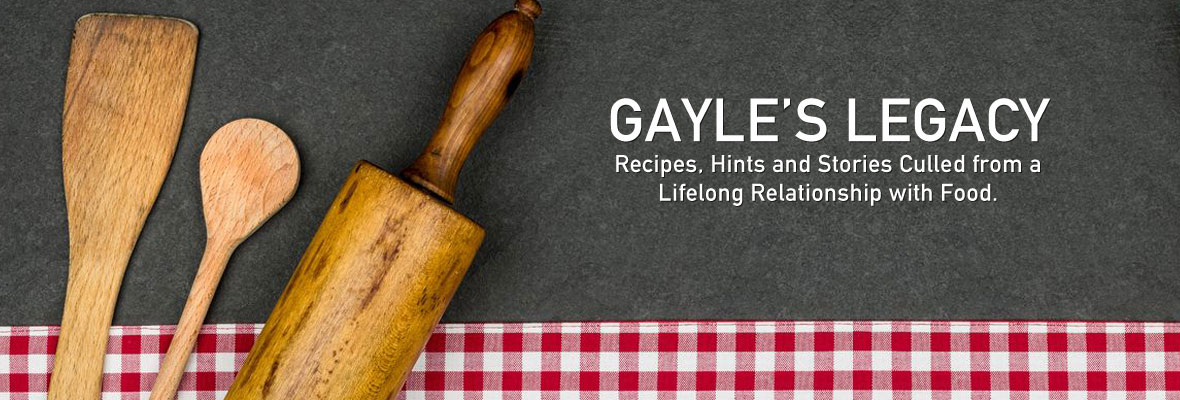 Gayle's Legacy Cook Book