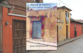 Malice in Mexico